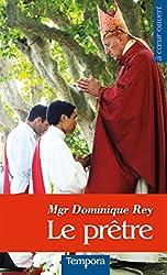 Le prêtre (La voix de l'Eglise) (French Edition)