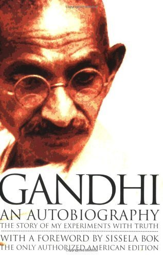 Gandhi An Autobiography: The Story of My Experiments With Truth by Mohandas Karamchand (Mahatma) Gandhi (1993) Paperback