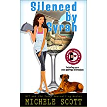Silenced by Syrah (A Wine Lover's Mystery Book 3) (English Edition)