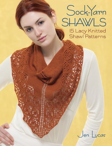 Sock-Yarn Shawls: 15 Lacy Knitted Shawl Patterns (English Edition)