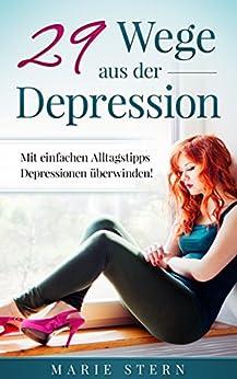 29 Wege Aus Der Depression Mit Einfachen Alltagstipps border=