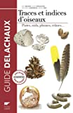 Traces et indices d'oiseaux : Pistes, nids, plumes, crânes...