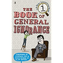 The Book of General Ignorance (A Quite Interesting Book)