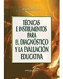 Técnicas E Instrumentos Para El Diagnóstico Y La Evaluación Educativa - 1ª Edición (Campus)