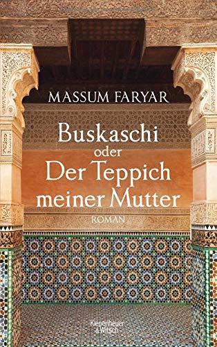 Buskaschi oder Der Teppich meiner Mutter: Roman -