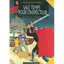 Les enquêtes de l'inspecteur Bayard, Tome 9 : Sale temps pour l'inspecteur