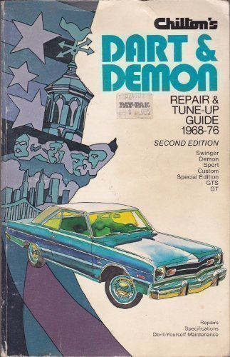Chilton's Repair and Tune-Up Guide, Dart Demon 1968-76 -