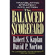 [(The Balanced Scorecard: Translating Strategy into Action )] [Author: Robert S. Kaplan] [Sep-1996]