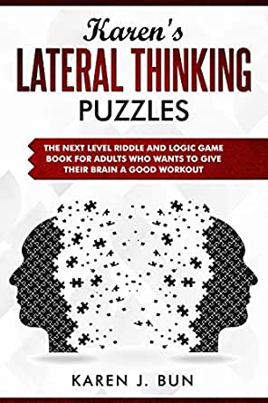 Karen S Lateral Thinking Puzzles The Next Level Riddle And
