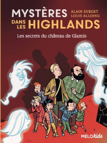 Mystères dans les Highlands (2) : Les secrets du château de Glamis