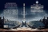 Die magnetische Stadt