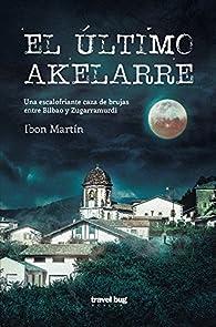 El último akelarre par  Ibón Martín Álvarez