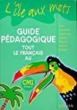 Image de Tout le français au CM1 : guide pédagogique