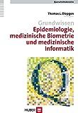 Grundwissen Epidemiologie, medizinische Biometrie und medizinische Informatik. Querschnittsbereich 1