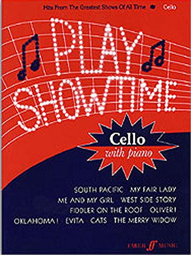 llo with Piano accompaniment: Hits from the Greatest Shows of All Time: (Cello and Piano) (Faber Edition) ()