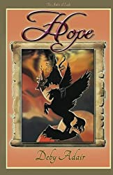 Hope: The Ambit of Light (The Unicorns of Wish) (Volume 4) by Deby Adair (2015-07-26)