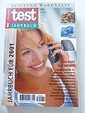 Test-Jahrbuch für 2001. 106 Tests und Reports, Mobilfunktarife, Tee, Matratzen, Strommarkt, Feinwaschmittel, Tiefkühlfisch.