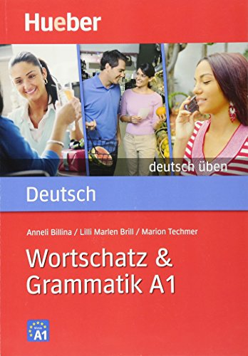 Descargar Libro Deutsch üben. Wortschatz & Grammatik A1 de Anneli Billina
