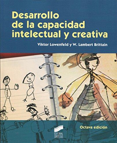Desarrollo a la capacidad intelectual y creativa (Educar, instruir) por Viktor Lowenfeld