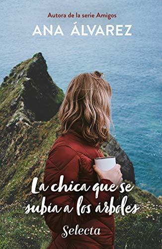 La chica que se subía a los árboles eBook: Álvarez, Ana: Amazon.es ...