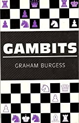 Gambits (Think Like a Chess Master) by Graham Burgess (1995-03-05)