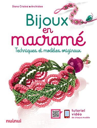 Bijoux en macramé - nouvelle édition par Diana Crialesi