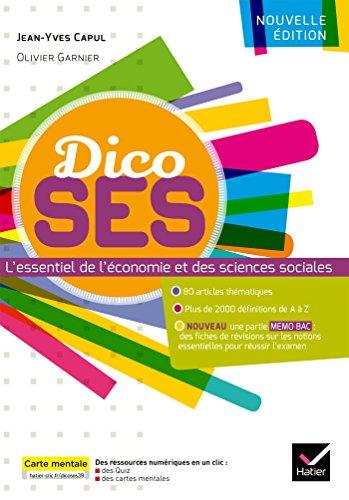 Dico SES : L'essentiel de l'économie et des sciences sociales par From Hatier