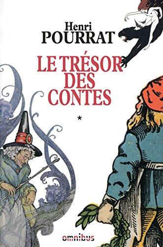 Le Trésor des contes (1) : Le Trésor des contes : Livres I à VI