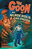 Image de The Goon: Volume 2: My Murderous Childhood (2nd Edition)