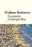Telecharger Livres La Rentree n aura pas lieu (PDF,EPUB,MOBI) gratuits en Francaise
