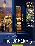 Produkt-Bild: The Unbakery: 130 Highlights aus dem rohköstlich-veganen Trend-Café