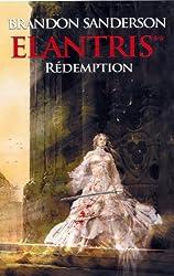 Rédemption, (Elantris**) (Fantasy)