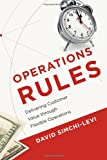 Operations Rules - Delivering Customer Value through Flexible Operations
