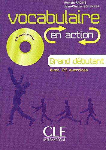 Vocabulaireen action - Niveau grand débutant - Livre + CD