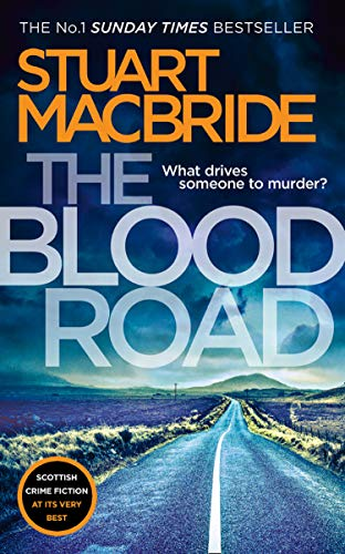 The Blood Road: Scottish crime fiction at its very best (Logan McRae, Book 11) (English Edition)