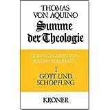 Summe der Theologie, 3 Bde., Bd.1, Gott und Schöpfung (Kröners Taschenausgaben (KTA))