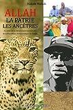 Allah, la patrie, les ancêtres: Au cœur de la communauté musulmane de la République Démocratique du Congo