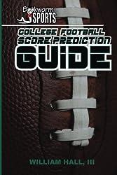 College Football Score Prediction Guide