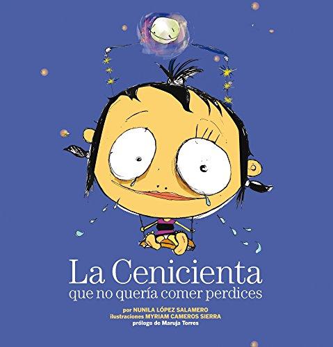 La Cenicienta que no quería comer perdices por López Salamero  Nunila / Cameros Sierra  Myriam