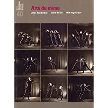 Revue de la Bibliothèque nationale de France, N° 40/2012 : Arts du mime