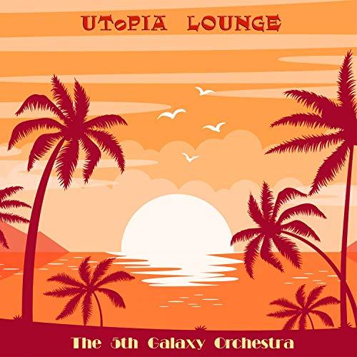 Utopia Lounge - Galaxy Lounge