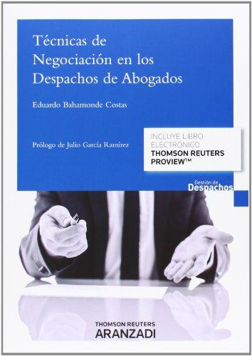 Técnicas de negociación en los despachos de abogados (Gestión de Despachos)