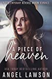 A Piece of Heaven: A Young Adult Contemporary Romance (The Allendale Four Book 1) (English Edition)