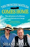 The Princess Matilda Comes Home by Spall, Shane (March 5, 2015) Paperback