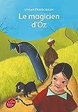 Le magicien d'Oz - Texte intégral - Livre de Poche Jeunesse - 03/09/2014