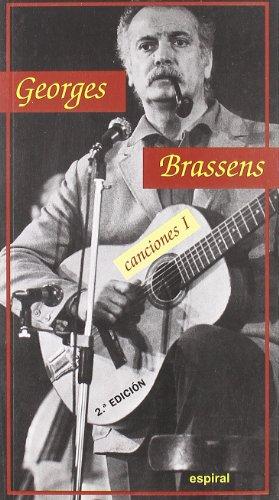 Canciones I de Georges Brassens (Espiral / Canciones) por Georges Brassens