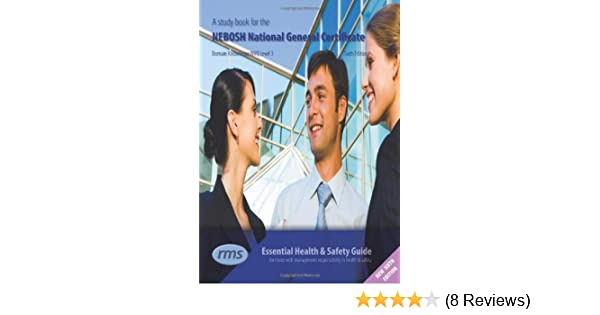 A Study Book For The NEBOSH National General Certificate Amazoncouk 9781906674076 Books
