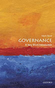 Governance: A Very Short Introduction (Very Short Introductions) von [Bevir, Mark]