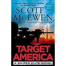 BY McEwen, Scott ( Author ) [ TARGET AMERICA (SNIPER ELITE) ] Jun-2014 [ Hardcover ]