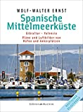 Spanische Mittelmeerküste: Gibraltar bis Valencia -